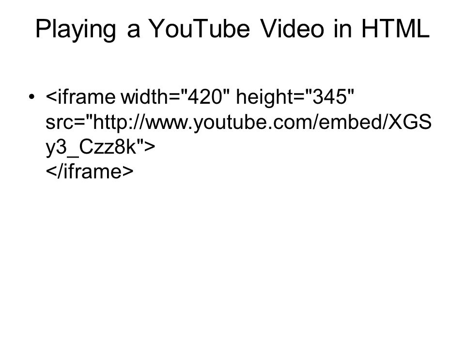 Playing a YouTube Video in HTML