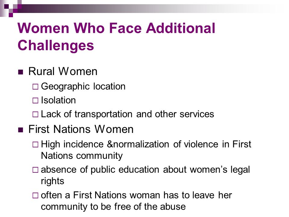 Women Who Face Additional Challenges