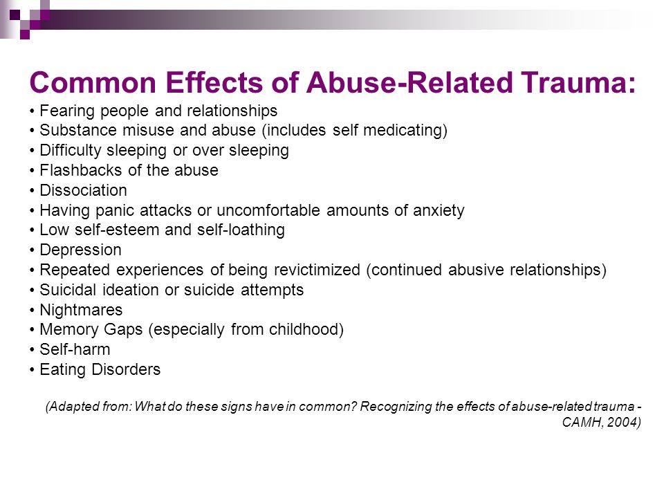 Common Effects of Abuse-Related Trauma: