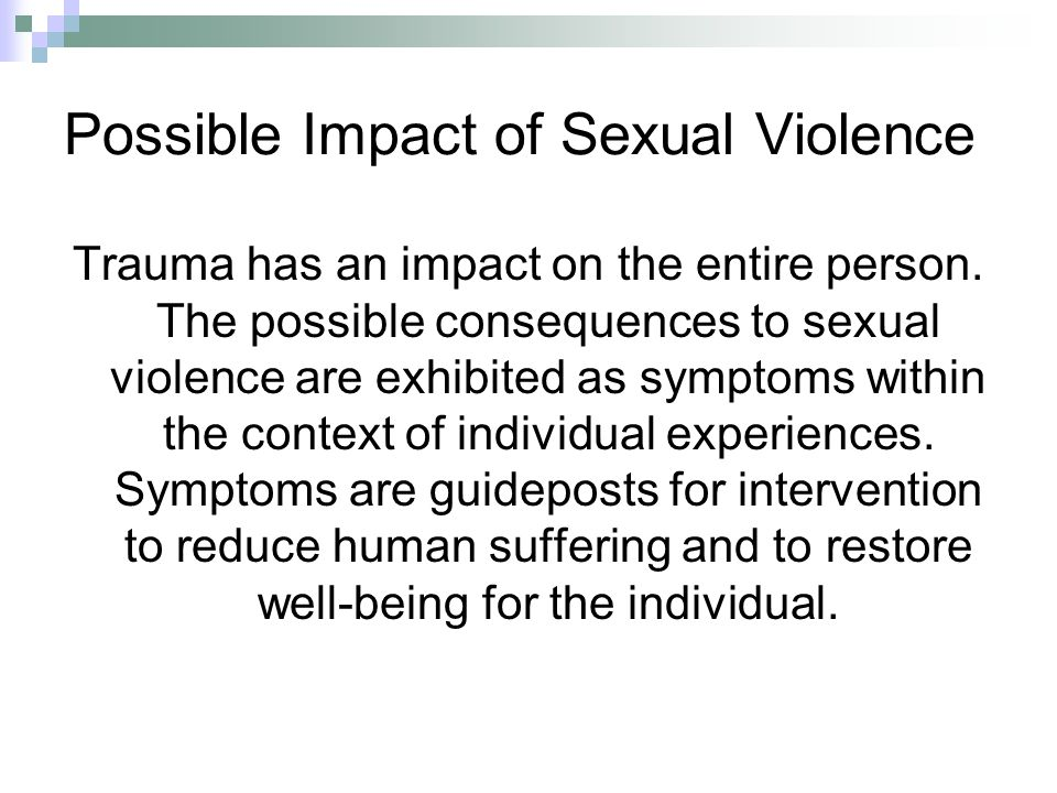 Possible Impact of Sexual Violence
