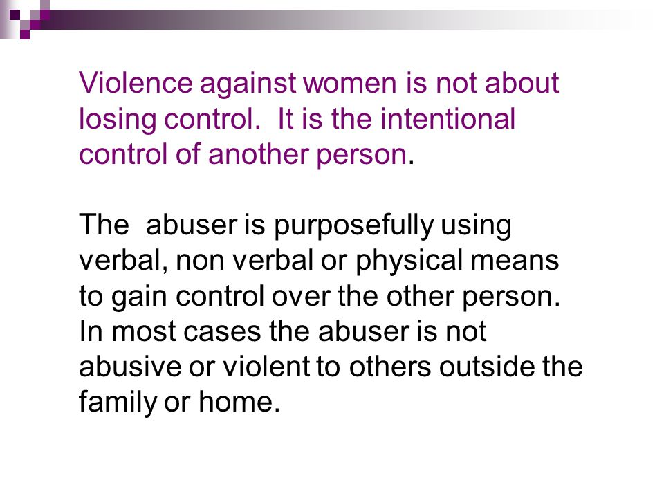 Violence against women is not about losing control