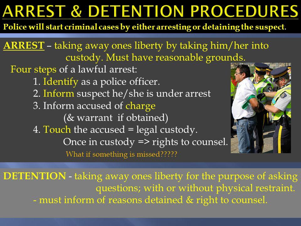 Arrest & detention procedures