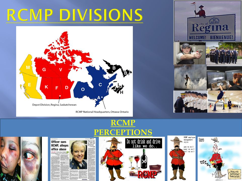 Rcmp divisions RCMP PERCEPTIONS x x x