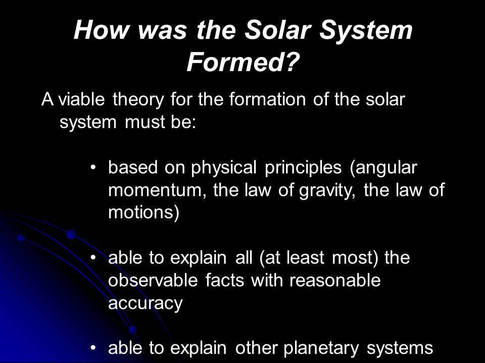 How was the Solar System Formed