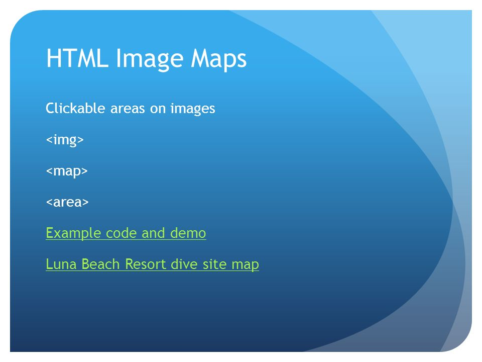 HTML Image MapsClickable areas on images <img> <map> <area> Example code and demo Luna Beach Resort dive site map
