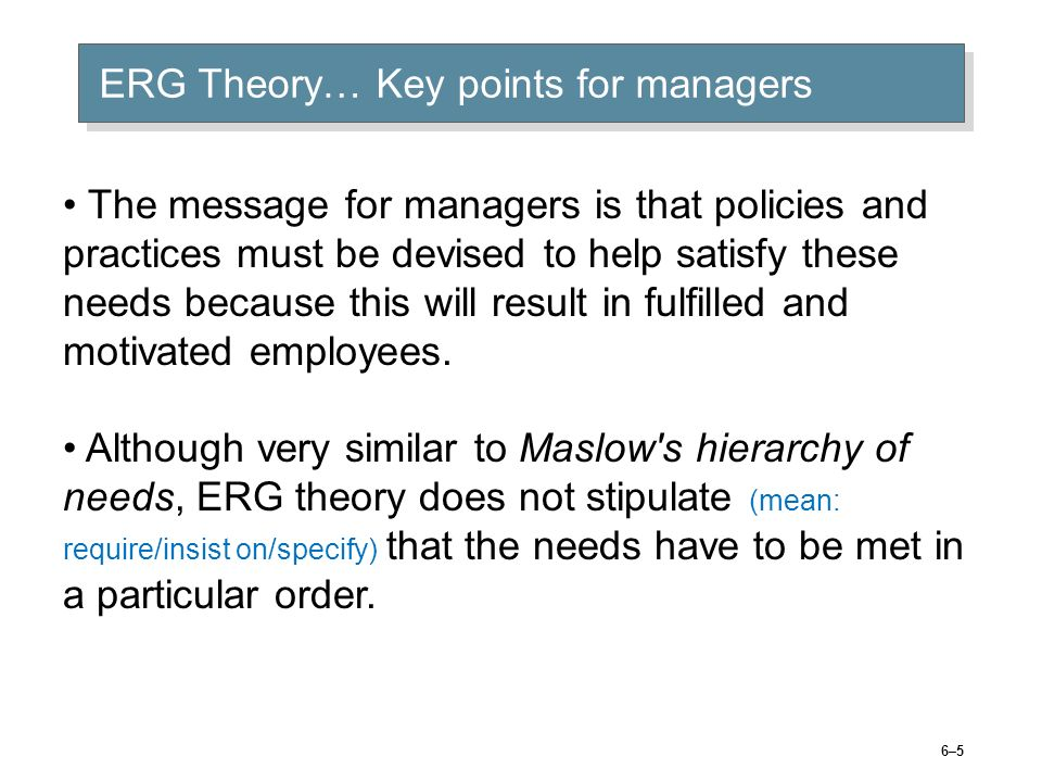 ERG Theory… Key points for managers