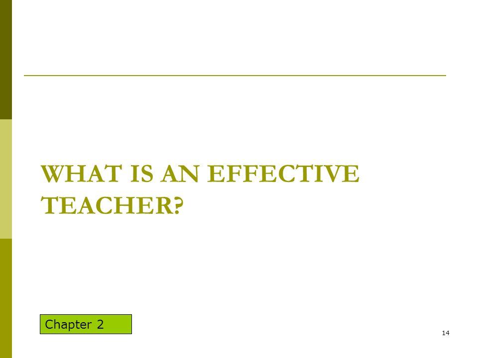 What is an Effective Teacher
