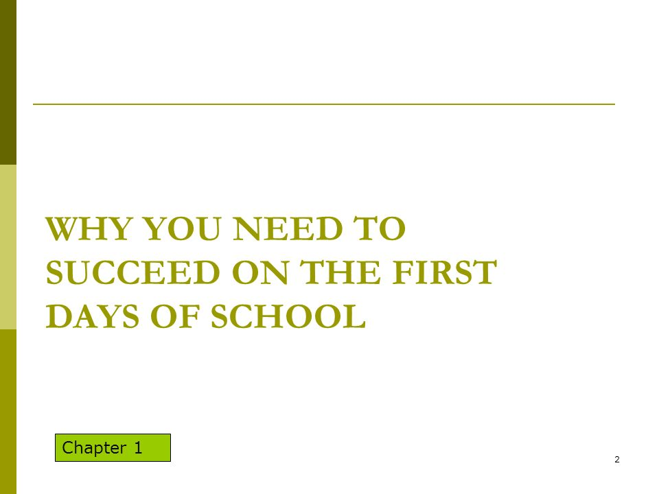 Why You Need TO Succeed on the First Days of School