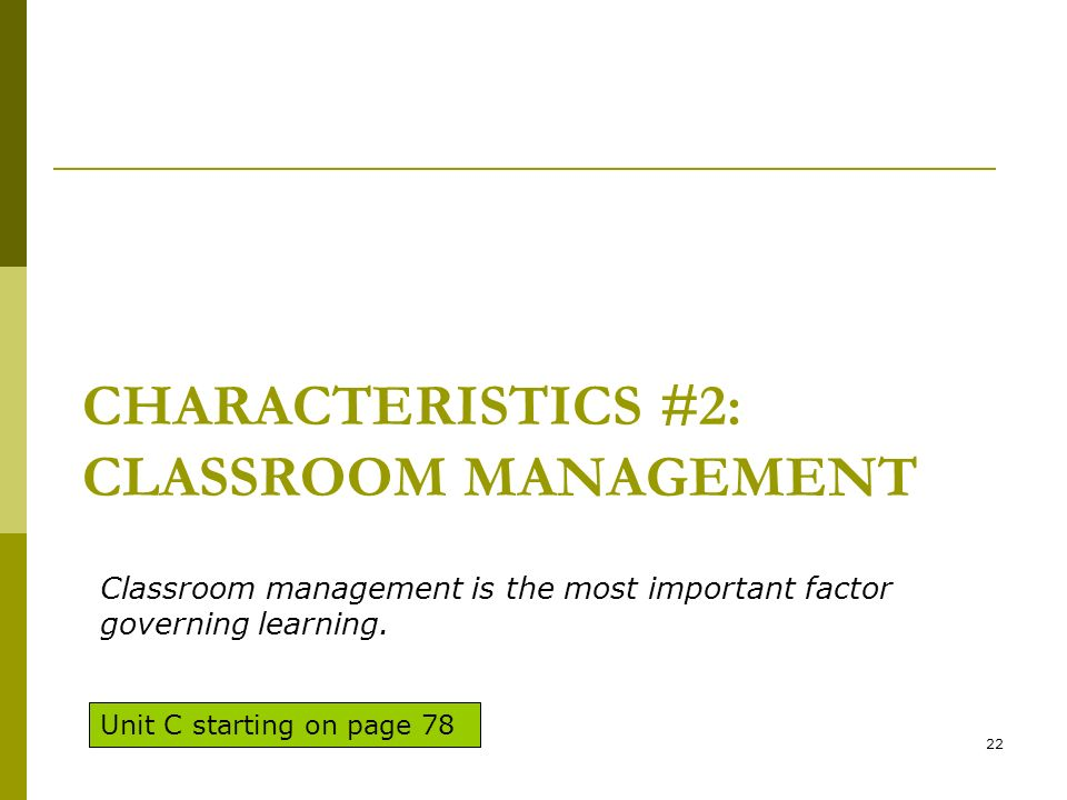 Characteristics #2: Classroom Management