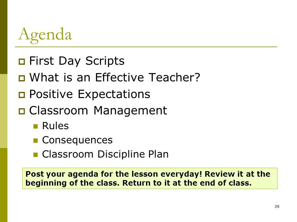 Agenda First Day Scripts What is an Effective Teacher