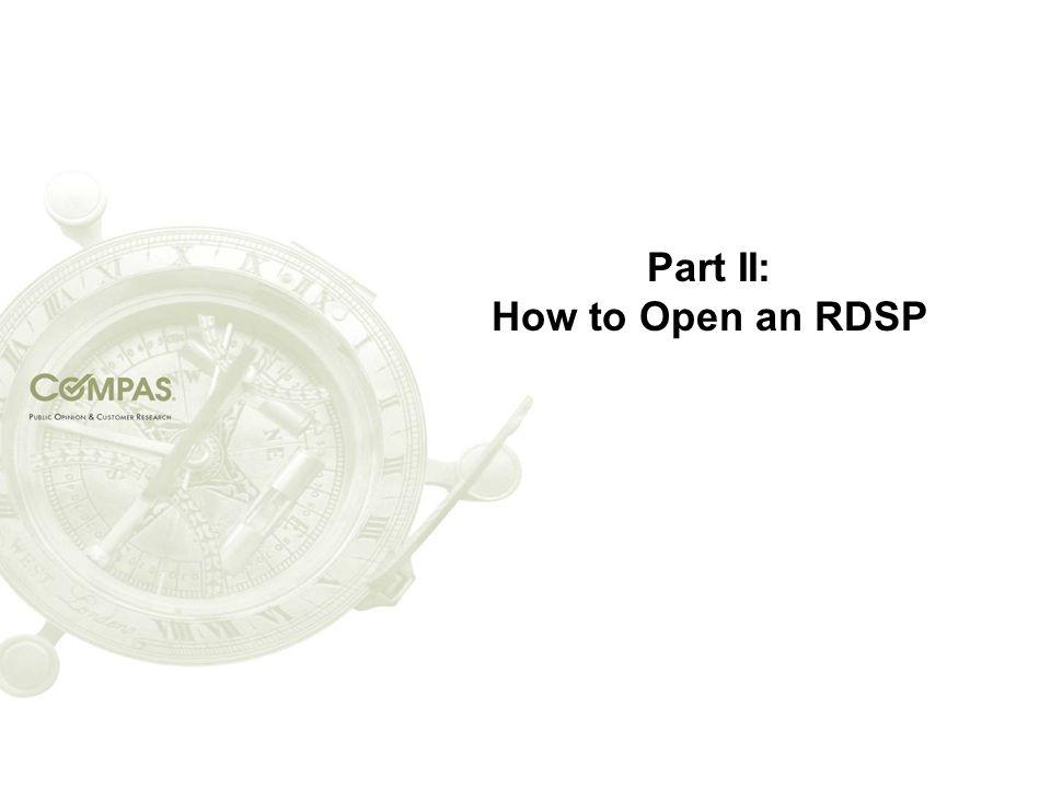 Part II: How to Open an RDSP