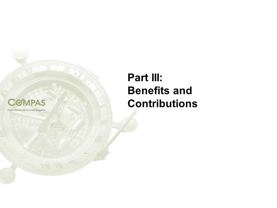Part III: Benefits and Contributions