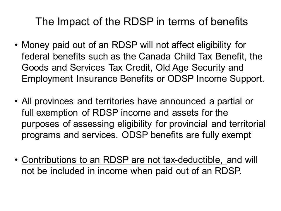 The Impact of the RDSP in terms of benefits