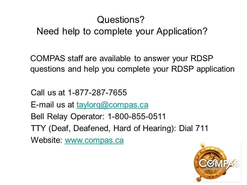 Questions Need help to complete your Application