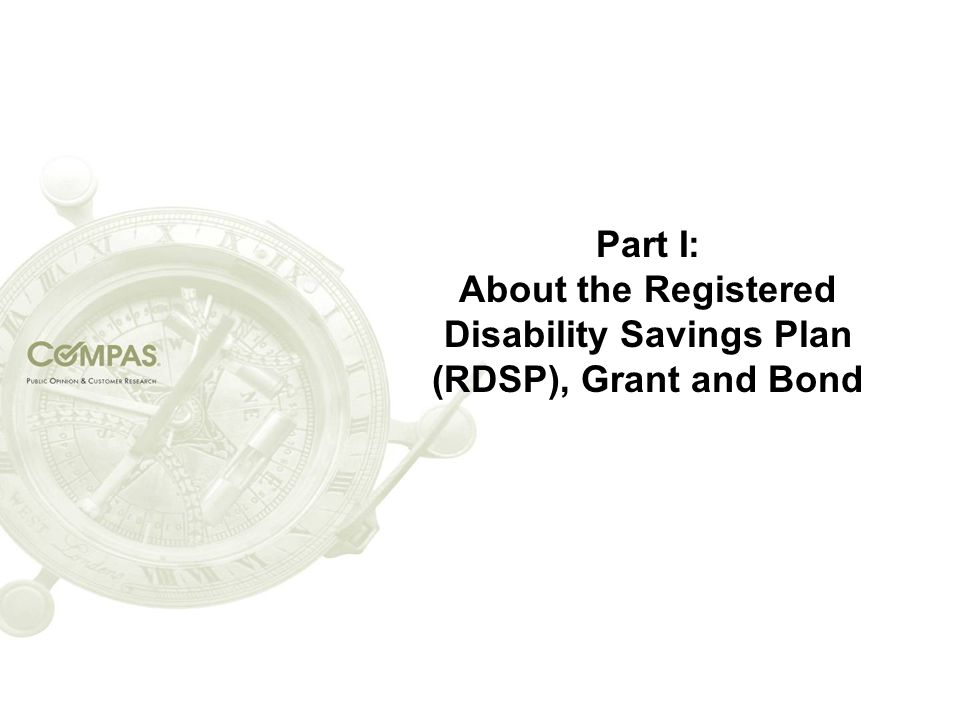 Part I: About the Registered Disability Savings Plan (RDSP), Grant and Bond