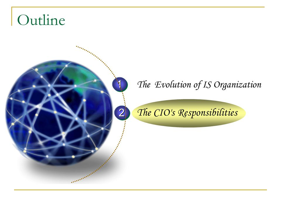 Outline The CIO s Responsibilities 1 2