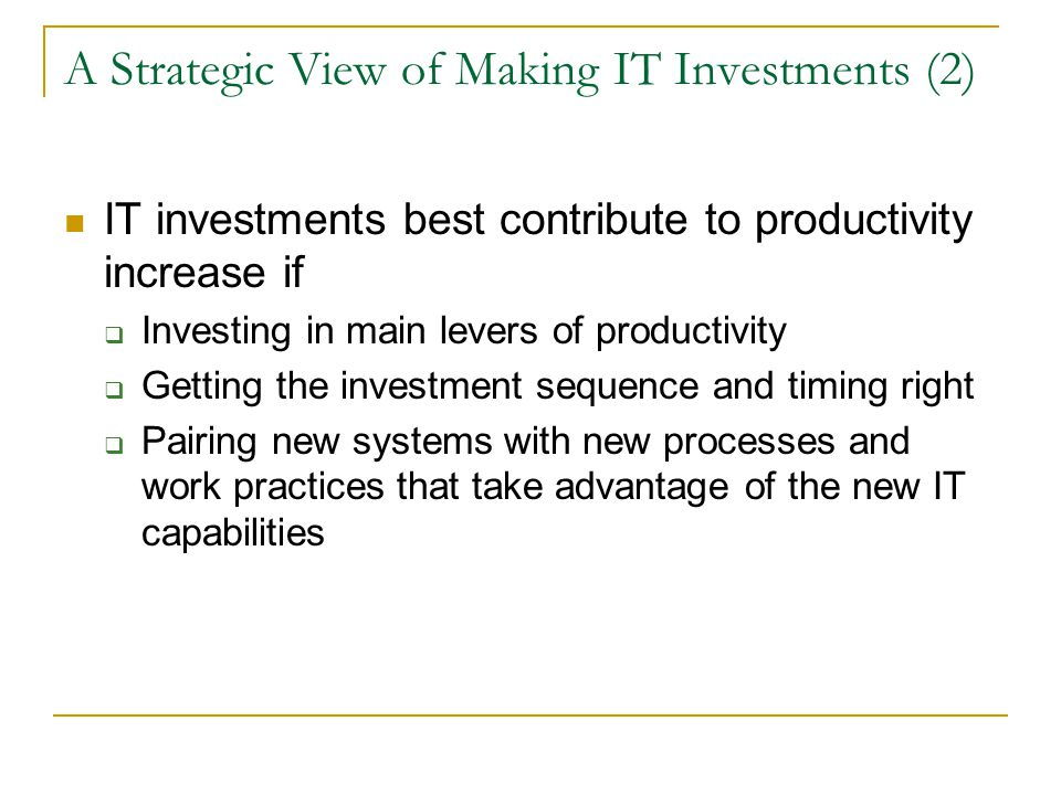 A Strategic View of Making IT Investments (2)
