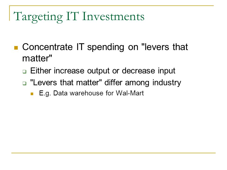 Targeting IT Investments