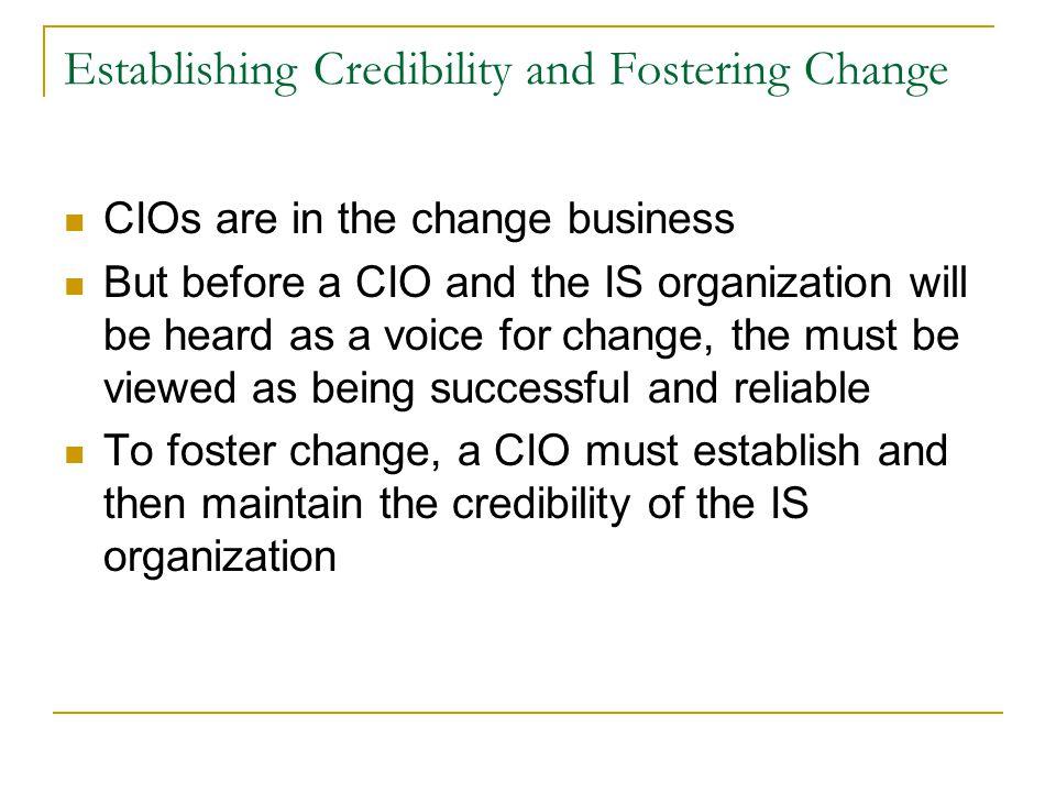 Establishing Credibility and Fostering Change