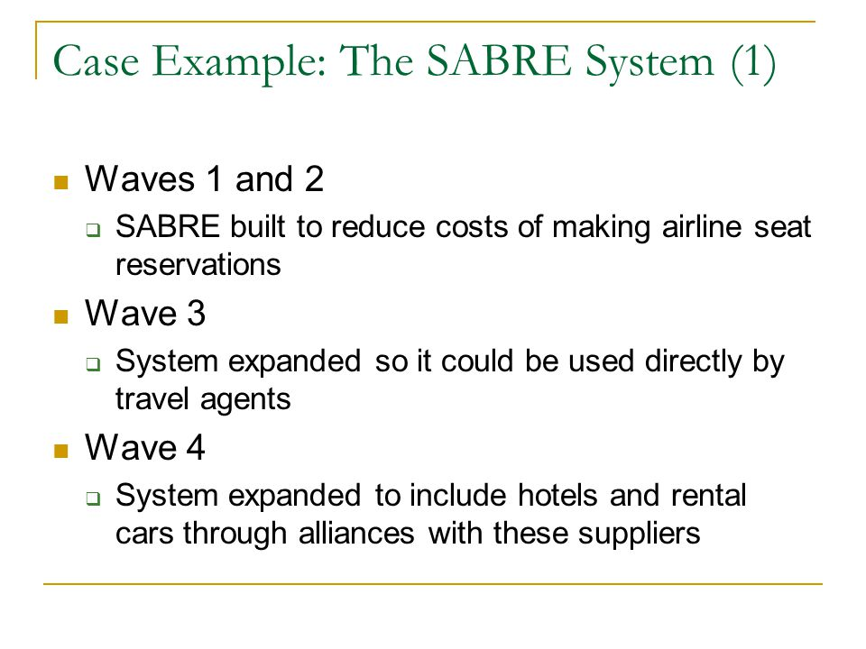 Case Example: The SABRE System (1)