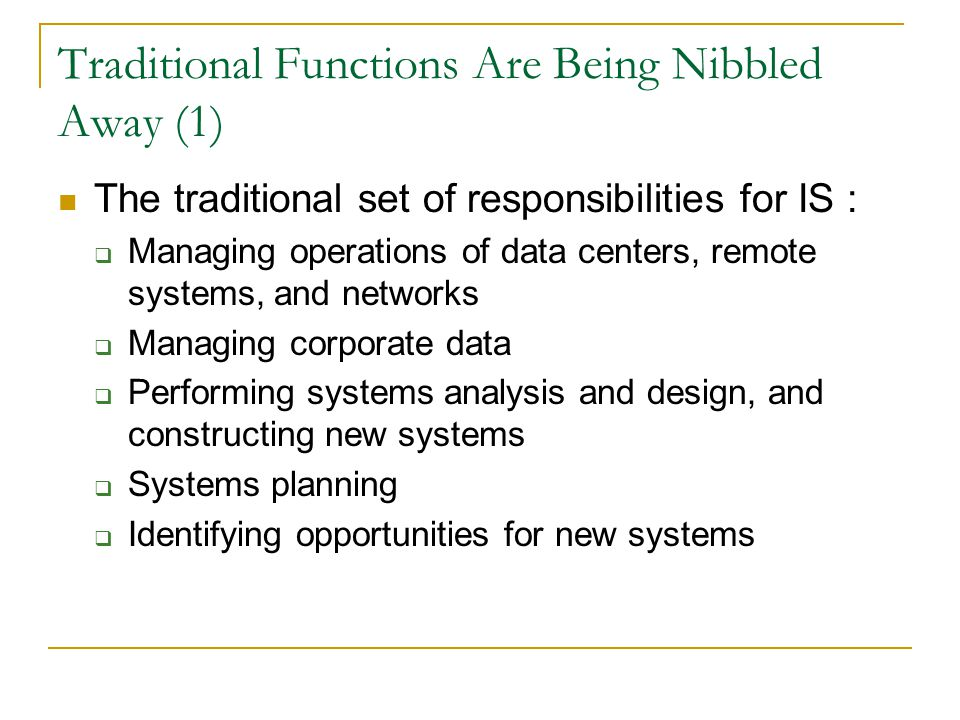 Traditional Functions Are Being Nibbled Away (1)