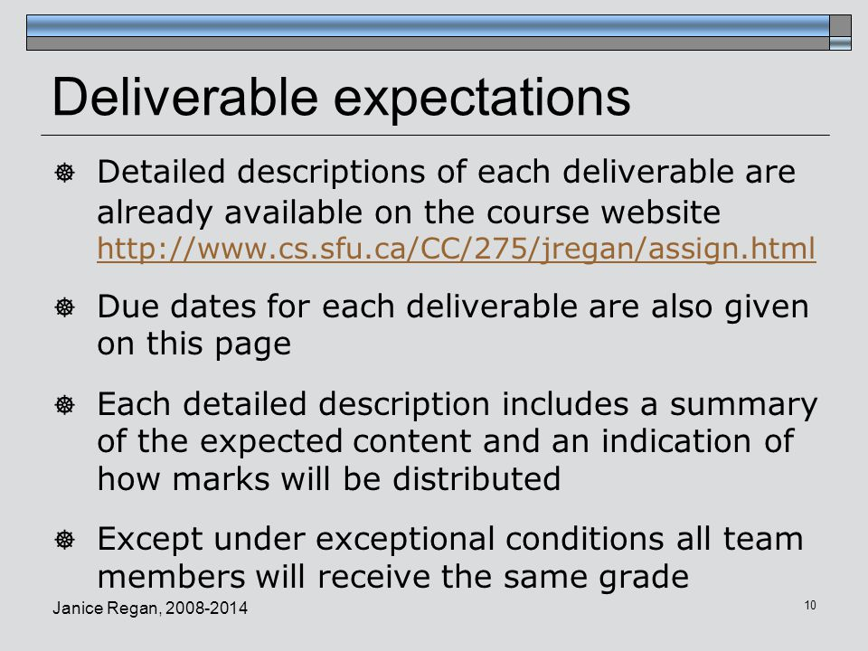 Deliverable expectations