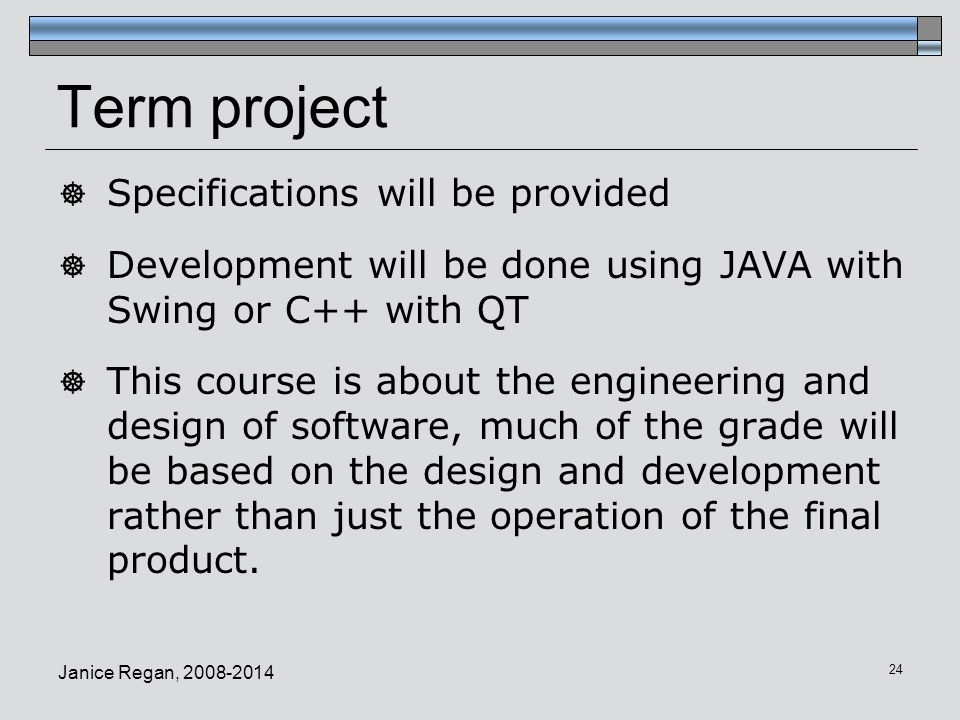 Term project Specifications will be provided