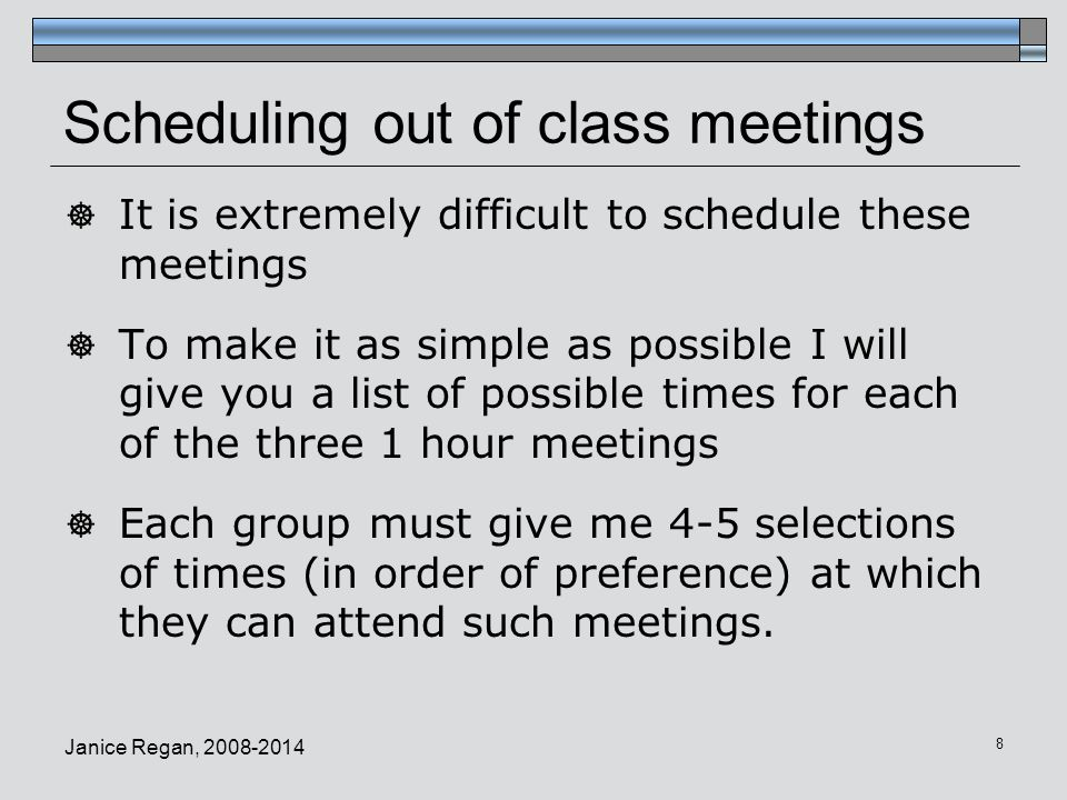 Scheduling out of class meetings