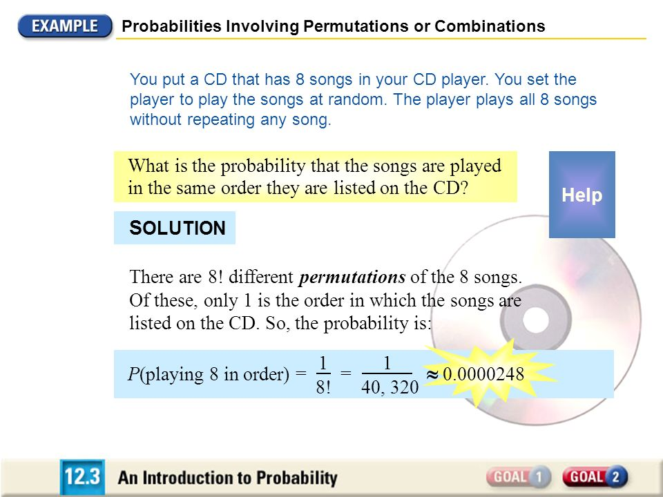 SOLUTION What is the probability that the songs are played