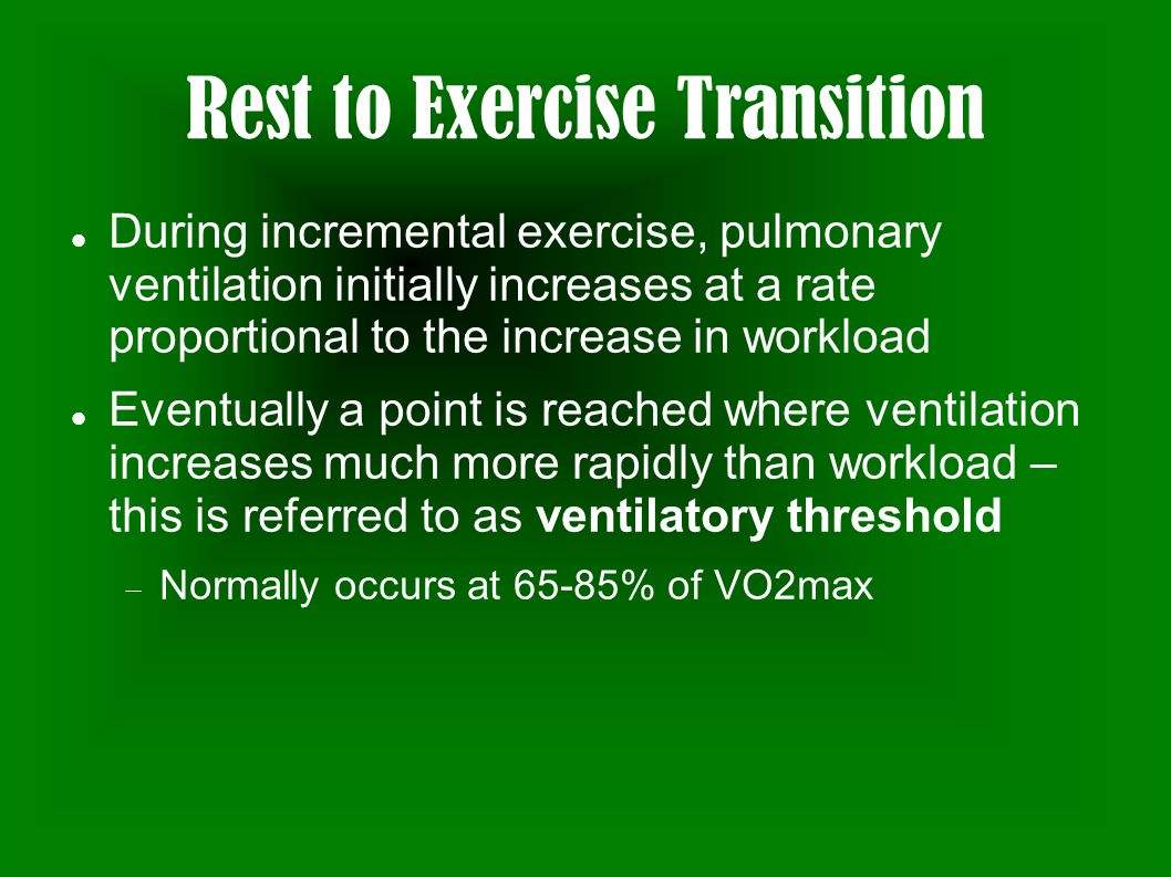 Rest to Exercise Transition