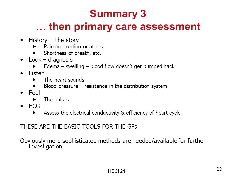 Summary 3 … then primary care assessment