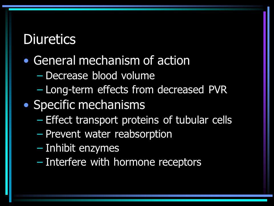 Diuretics General mechanism of action Specific mechanisms