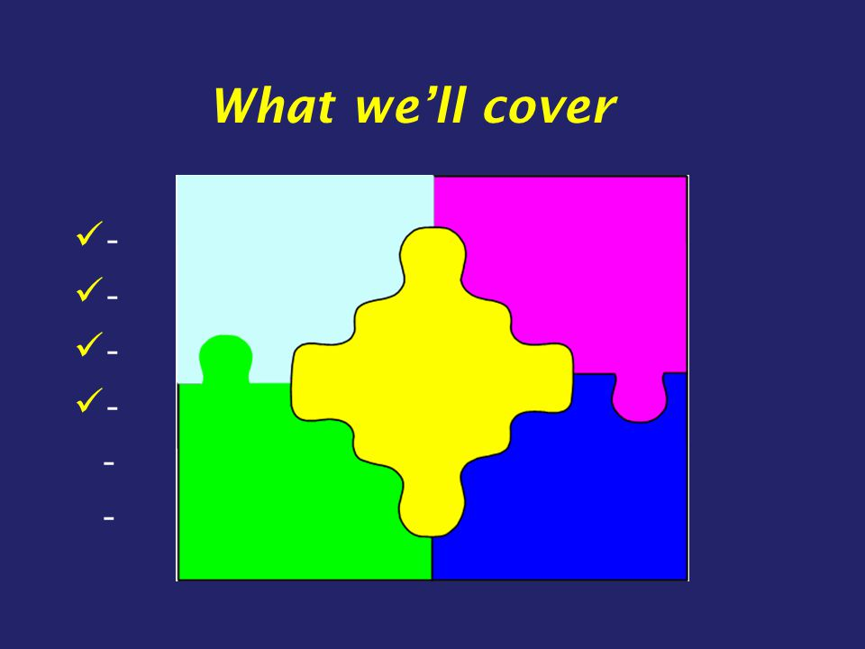 What we'll cover -