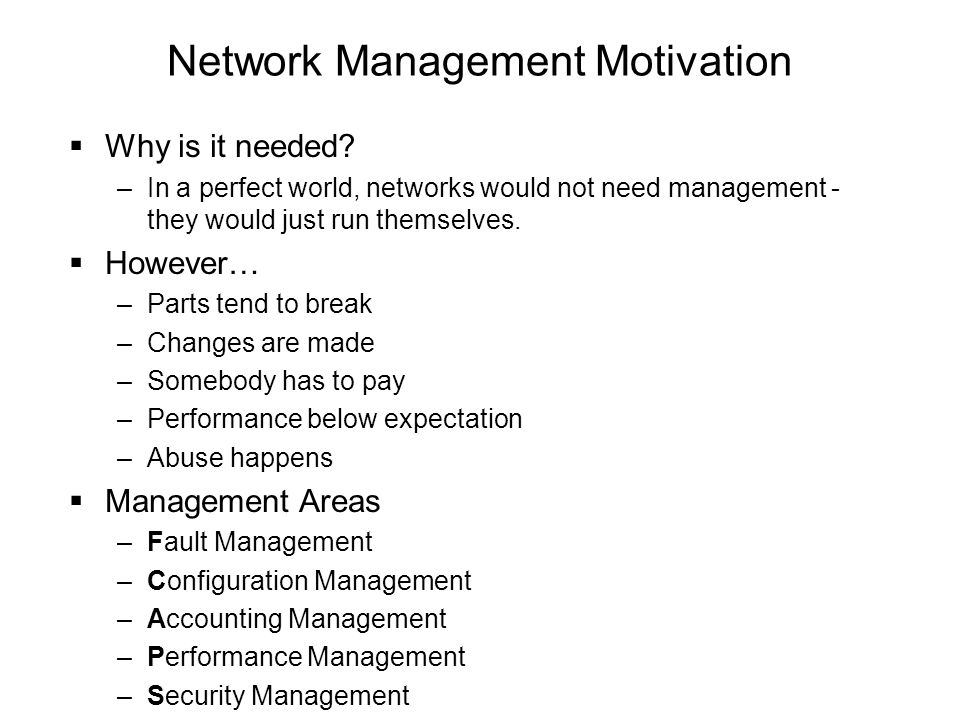 Network Management Motivation
