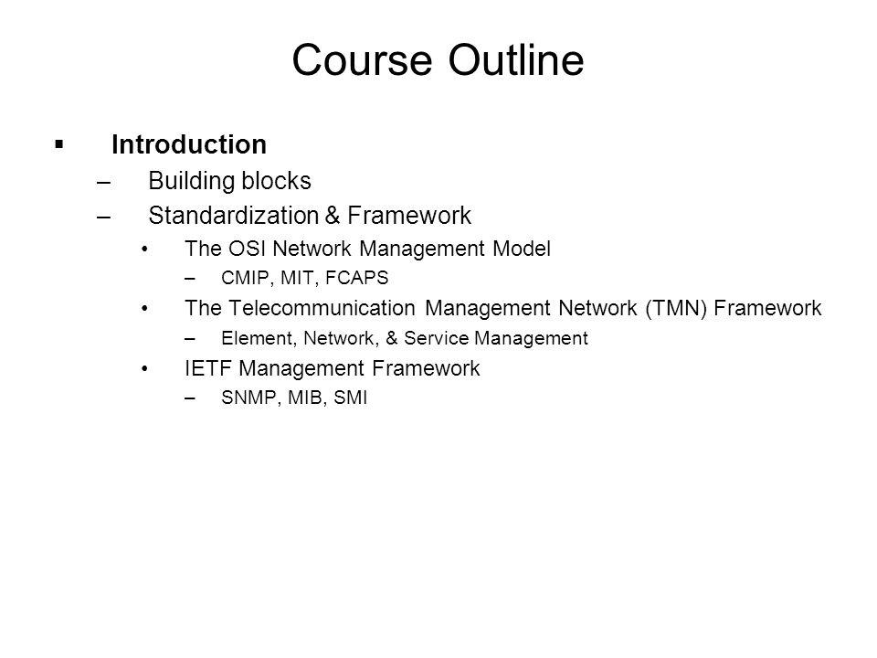 Course Outline Introduction Building blocks