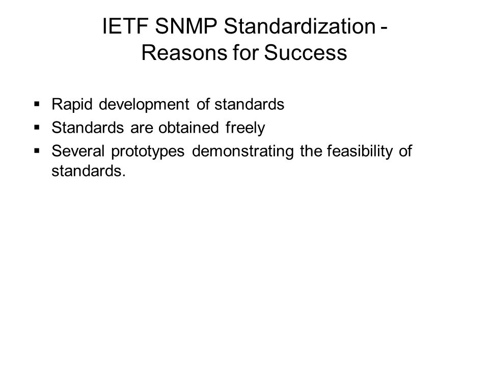 IETF SNMP Standardization - Reasons for Success
