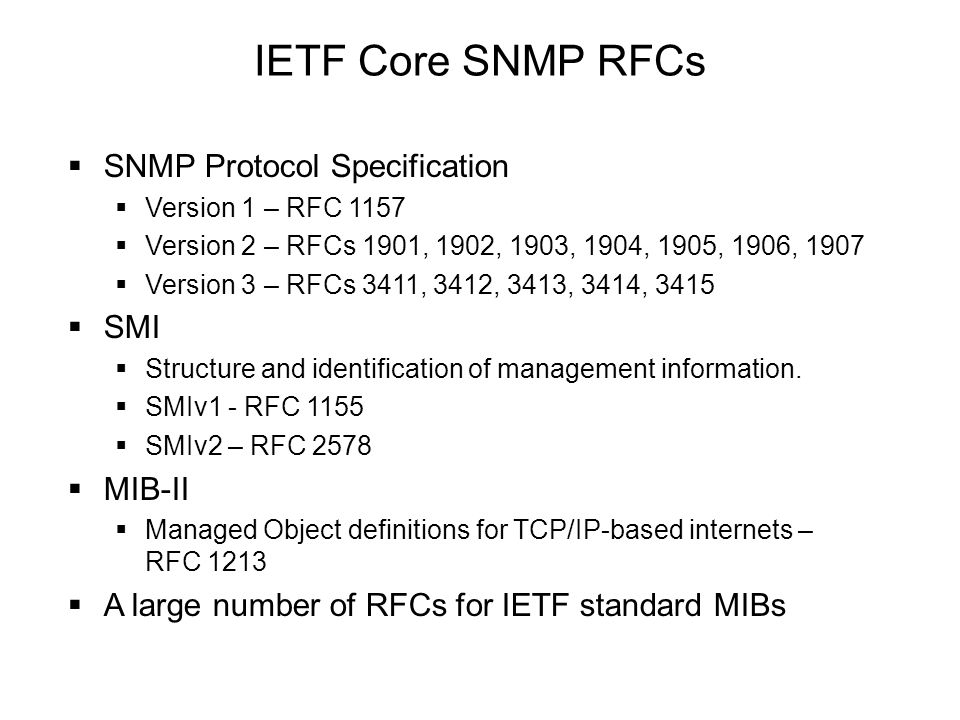 IETF Core SNMP RFCs SNMP Protocol Specification SMI MIB-II