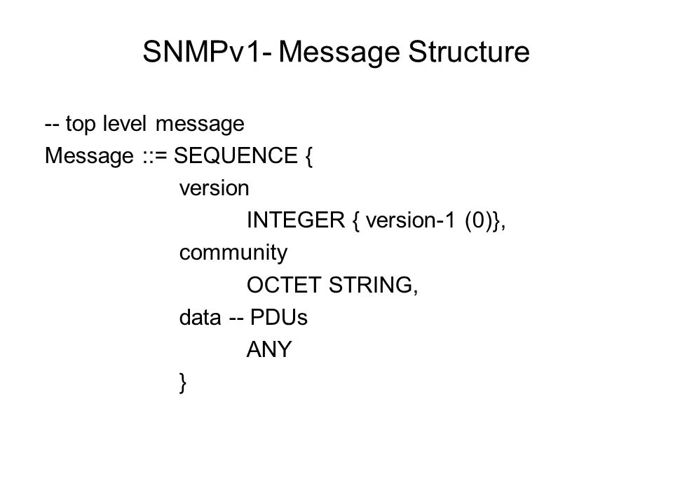 SNMPv1- Message Structure