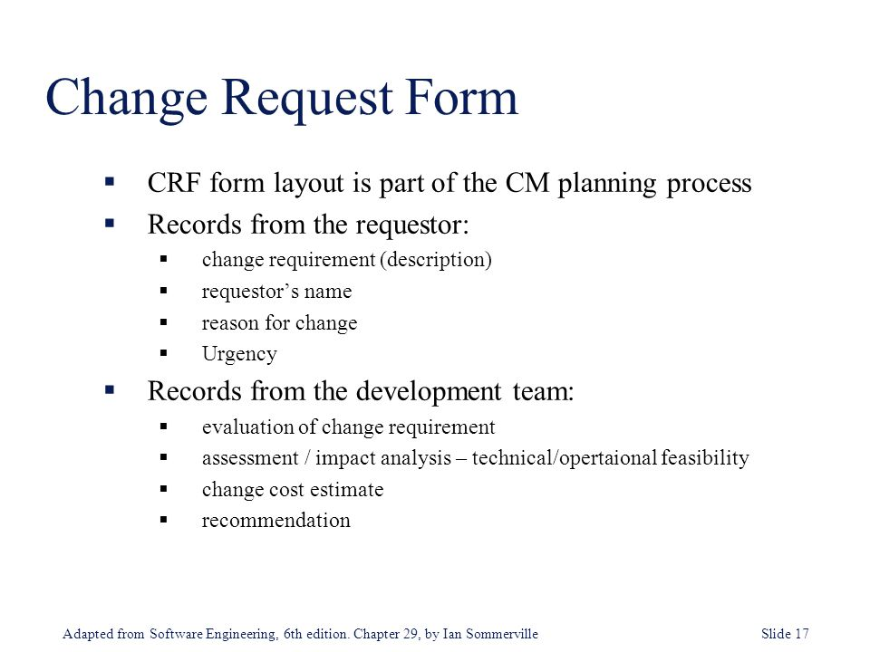 Change Request Form CRF form layout is part of the CM planning process