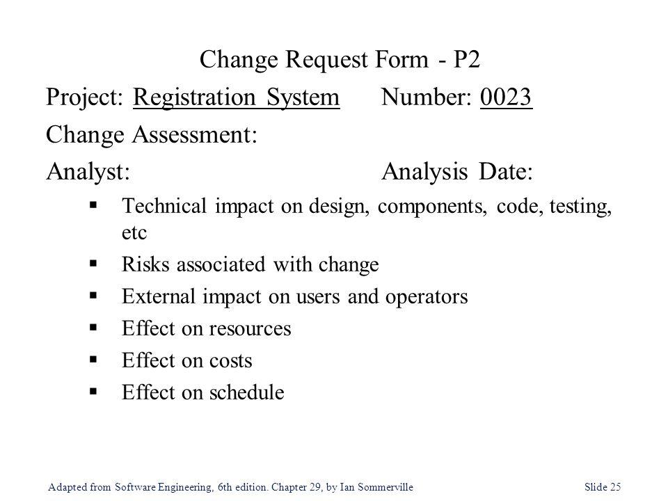 Project: Registration System Number: 0023 Change Assessment: