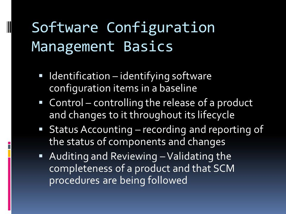 Software Configuration Management Basics