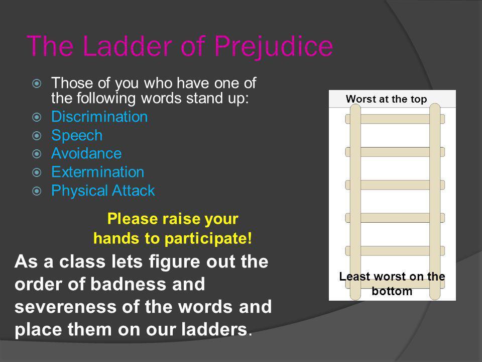 The Ladder of Prejudice