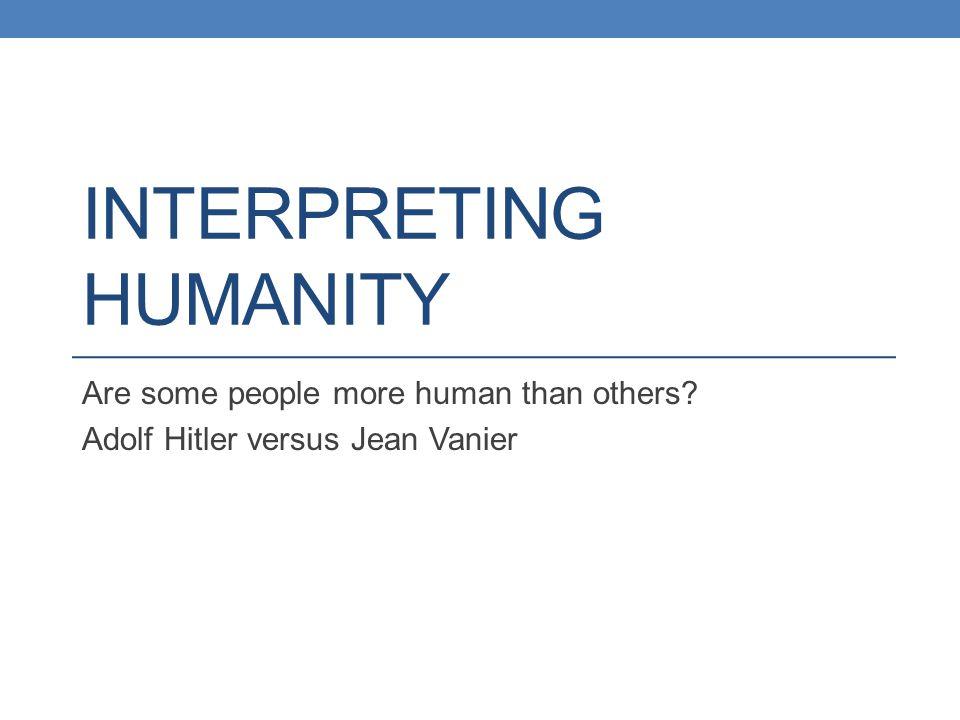 Interpreting Humanity