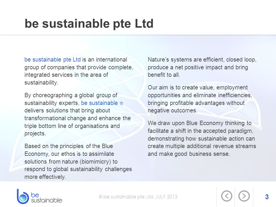 © be sustainable pte Ltd. JULY 2013
