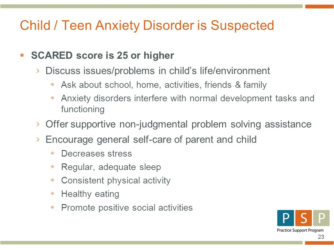Child / Teen Anxiety Disorder is Suspected