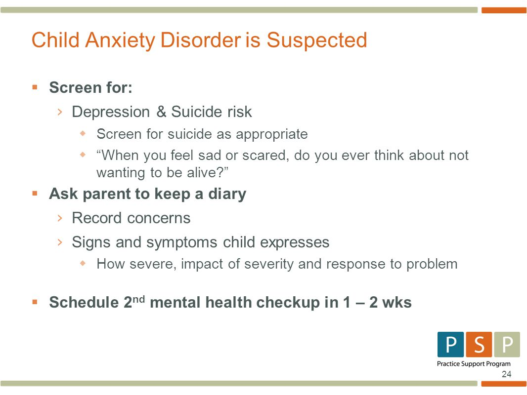 Child Anxiety Disorder is Suspected