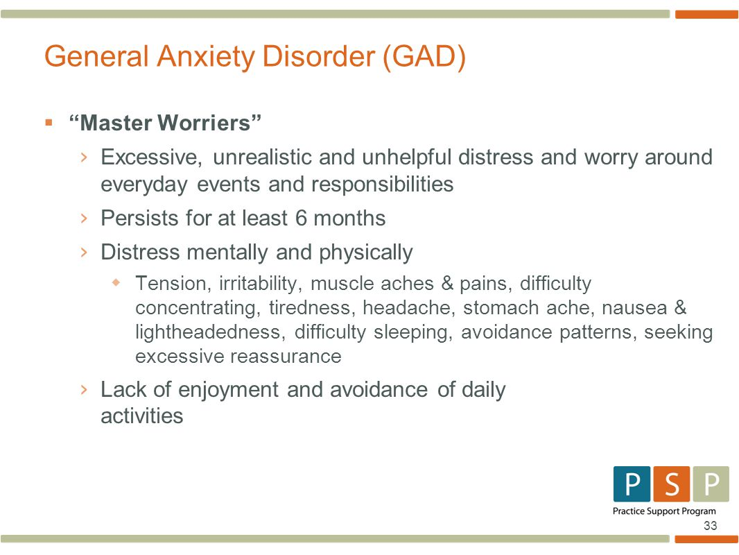 General Anxiety Disorder (GAD)