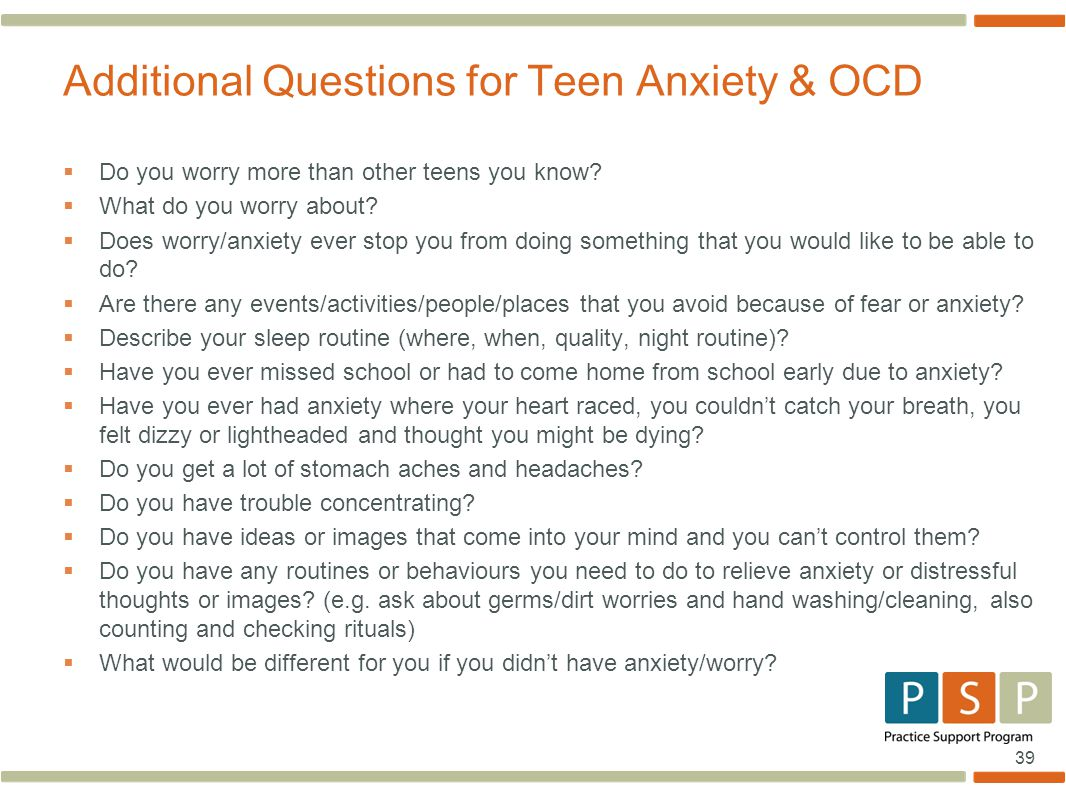 Additional Questions for Teen Anxiety & OCD