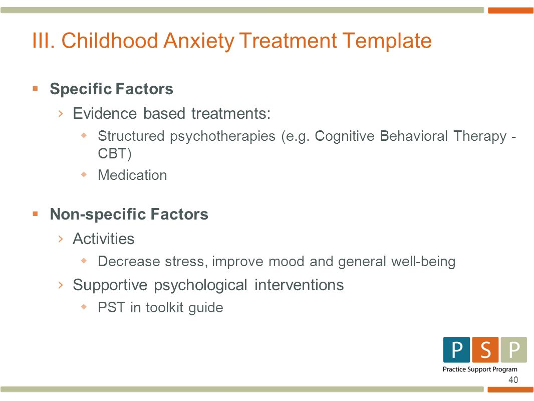III. Childhood Anxiety Treatment Template