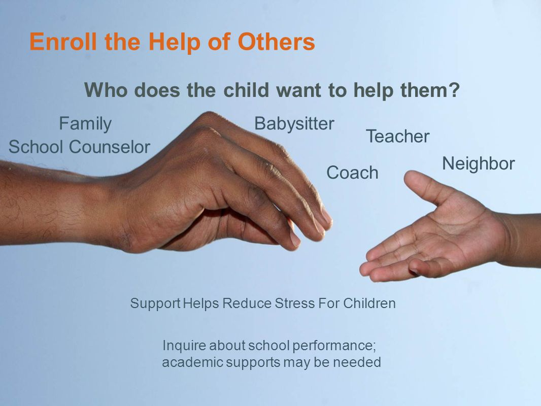 Enroll the Help of Others